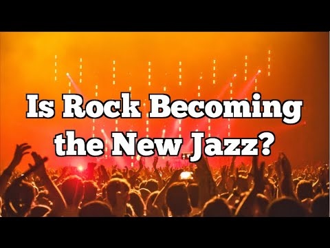 Is Rock Becoming The New Jazz?