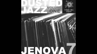 "Jenova 7 - Dusted Jazz Volume One (2011) - 1 - ""Dark Water Jazz"""