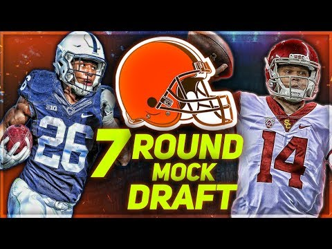 CLEVELAND BROWNS 2018 MOCK DRAFT -- Darnold or Saquon... or Both? | 0-16 To Playoffs