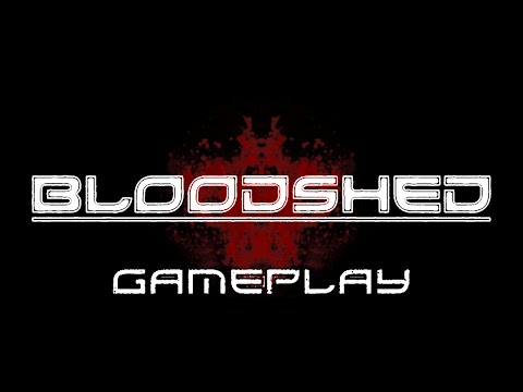 Bloodshed - Gameplay sur la version alpha (Private Version)