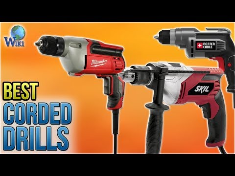 10 Best Corded Drills 2018