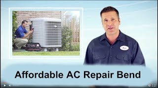 Affordable AC Repair Bend
