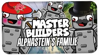 ALPHASTEINS FAMILIE | MASTERBUILDERS MIT ALPHASTEIN &GTIME | REWINSIDE
