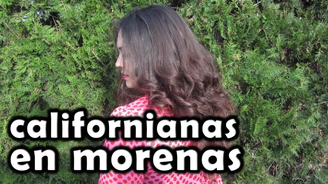 Californianas para morenas - Pretty and Olé - YouTube