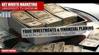 NET WORTH MARKETING & DIRECT SELLING SHOW # 9 - PILLAR 4 - FINANCIAL PLANING