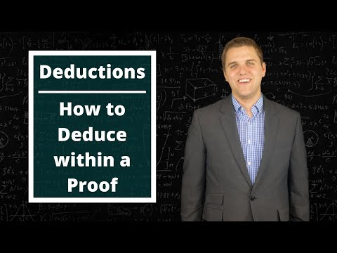 Deductions - How To Deduce Within A Proof