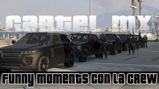 GTA V Online - El Cartel Mx Funny Moments #2 | Momentos Random