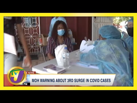 Health Officials Warn of 3rd Covid Surge in Jamaica | TVJ News