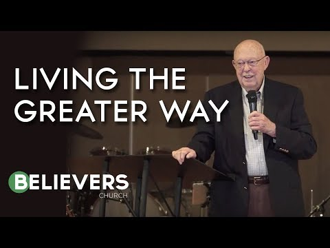 GENE EVANS  The Greater Life  Believers Church