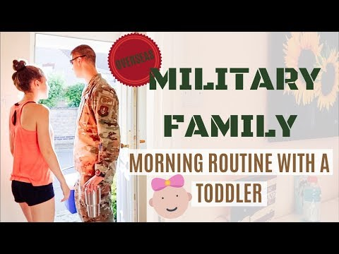 MILITARY FAMILY MORNING ROUTINE WITH A TODDLER 2019 | MORNING MOTIVATION
