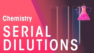 What Are Serial Dilutions | Chemistry for All | FuseSchool
