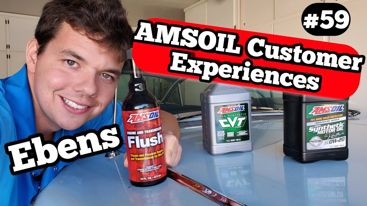 Ebens AMSOIL Customer Experiences #59