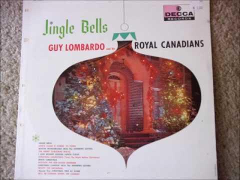 Jingle Bells   Guy Lombardo and his Royal Canadians