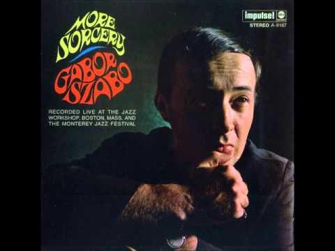Gabor Szabo - More Sorcery (1967) [full album]