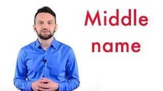 Среднее имя / Middle name