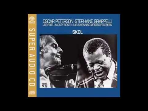 Oscar Peterson & Stephane Grappelli • Skol (Full álbum)