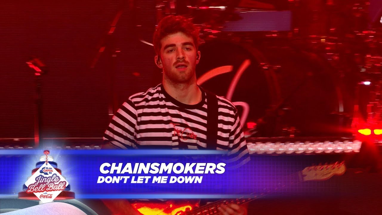 Chainsmokers Dont Let Me Down Live At Capitals Jingle Bell Ball 2017