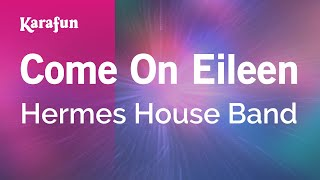 Karaoke Come On Eileen - Hermes House Band *