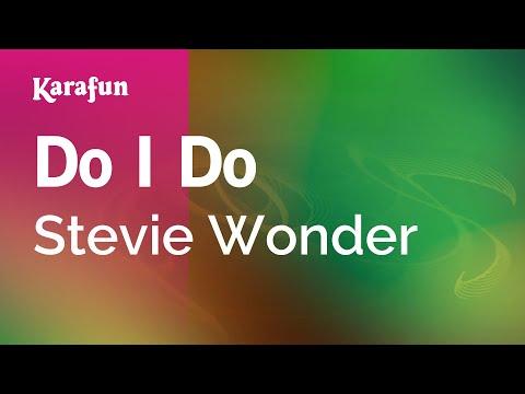 Karaoke Do I Do - Stevie Wonder *