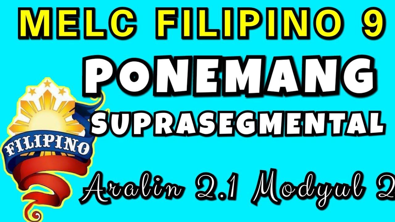 Ponemang Suprasegmental MELC Filipino 9 Aralin 2.1 Modyul 2 / Asignaturang Filipino
