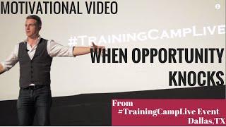 When Opportunity Knocks - Motivational Video Speech