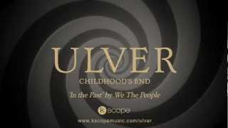 Ulver - In the Past (originally by We The People) from 'Childhood's End'