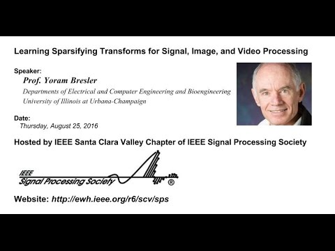 IEEE SPS: Learning Sparsifying Transforms for Signal, Image, and Video Processing