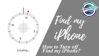 How to Turn Off Find my iPhone?