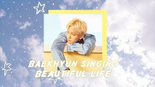 Baekhyun Singing Beautiful Life Goblin OST