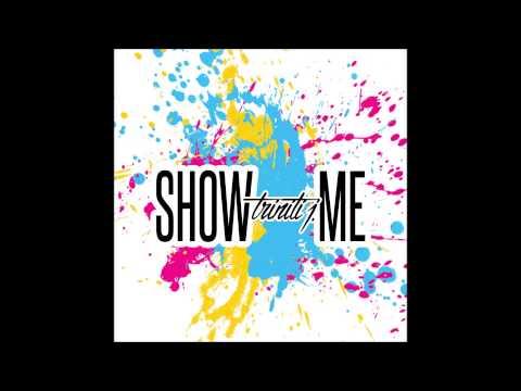 Triniti J - Show Me Remix (Kid Ink Ft. Chris Brown)