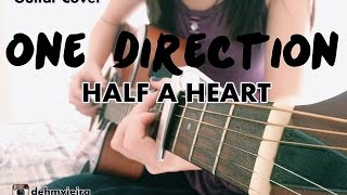 Half a Heart - One Direction guitar cover