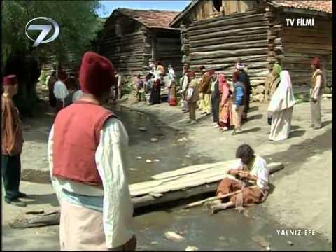 KANAL 7   TV FİLMİ   YALNIZ EFE