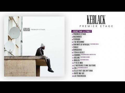 KeBlack - Bercé par la Street [Audio Officiel]