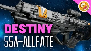 DESTINY 55A-ALLFATE Fully Upgraded Legendary Review (Funny Moments)
