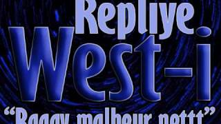 Repliye by MC of West-i