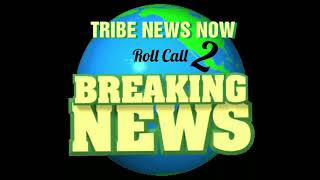 Tribe News Now: Roll Call 2