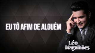 Eu Tô Afim de Alguém - Léo Magalhães 2015
