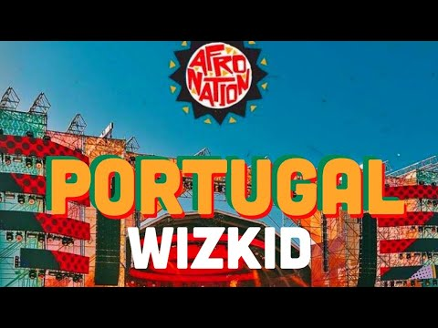 Wizkid - Fever Live At Afro Nation Festival 2019