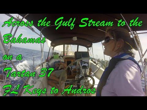 Episode 12, Crossing the Gulf Stream Marathon to Morgan's Bluff