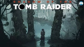 #Shadow Of The #Tomb #Raider  - Am Ajuns in Peru Amazon!