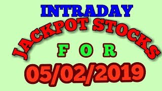 INTRADAY JACKPOT STOCKS FOR 05/02/2019 - INTRADAY TRADING TIPS