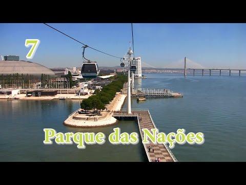 7 - Lisboa: Parque das Nações