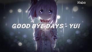 Download Lagu Lagu Jepang YUI - Good Bye Days [ Lirik dan Terjemahan Indonesia ] mp3
