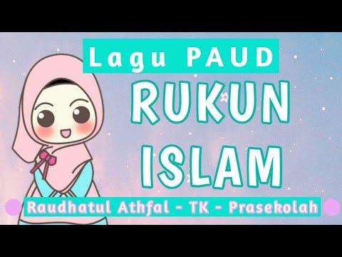 Rukun Islam Lagu Anak Muslim Paud Ra Mi Sd Pra Sekolah Youtube