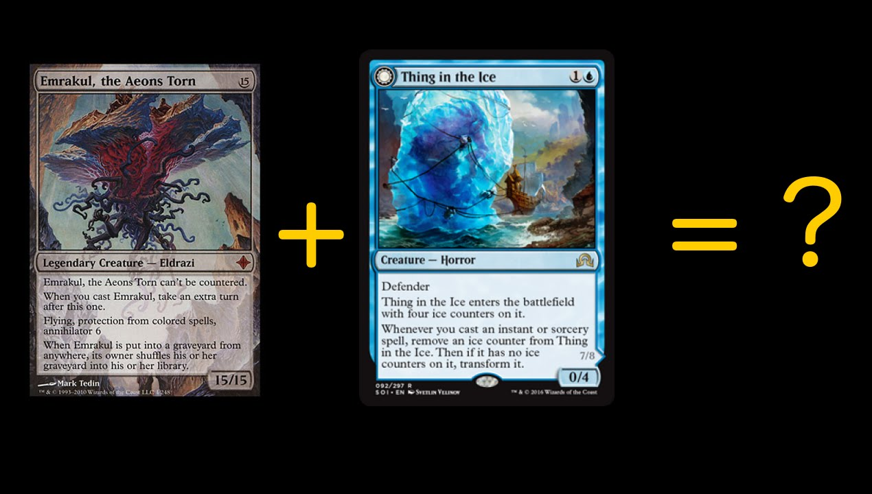 Emrakul Thing In The Ice Youtube Whenever you cast an instant or sorcery spell, remove an ice counter from thing in the ice. emrakul thing in the ice youtube