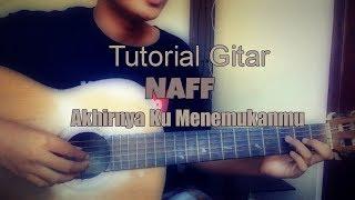 Tutorial Gitar Akhirnya Ku Menemukanmu -Naff Mp3