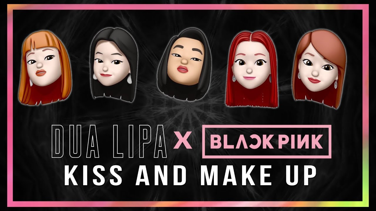 Dua Lipa & BLACKPINK - Kiss and Make Up Memoji Version #1