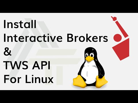 How to install Interactive Brokers, IB Gateway and TWS API