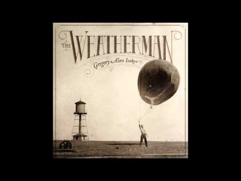 Gregory Alan Isakov-The Weatherman [Full Album]