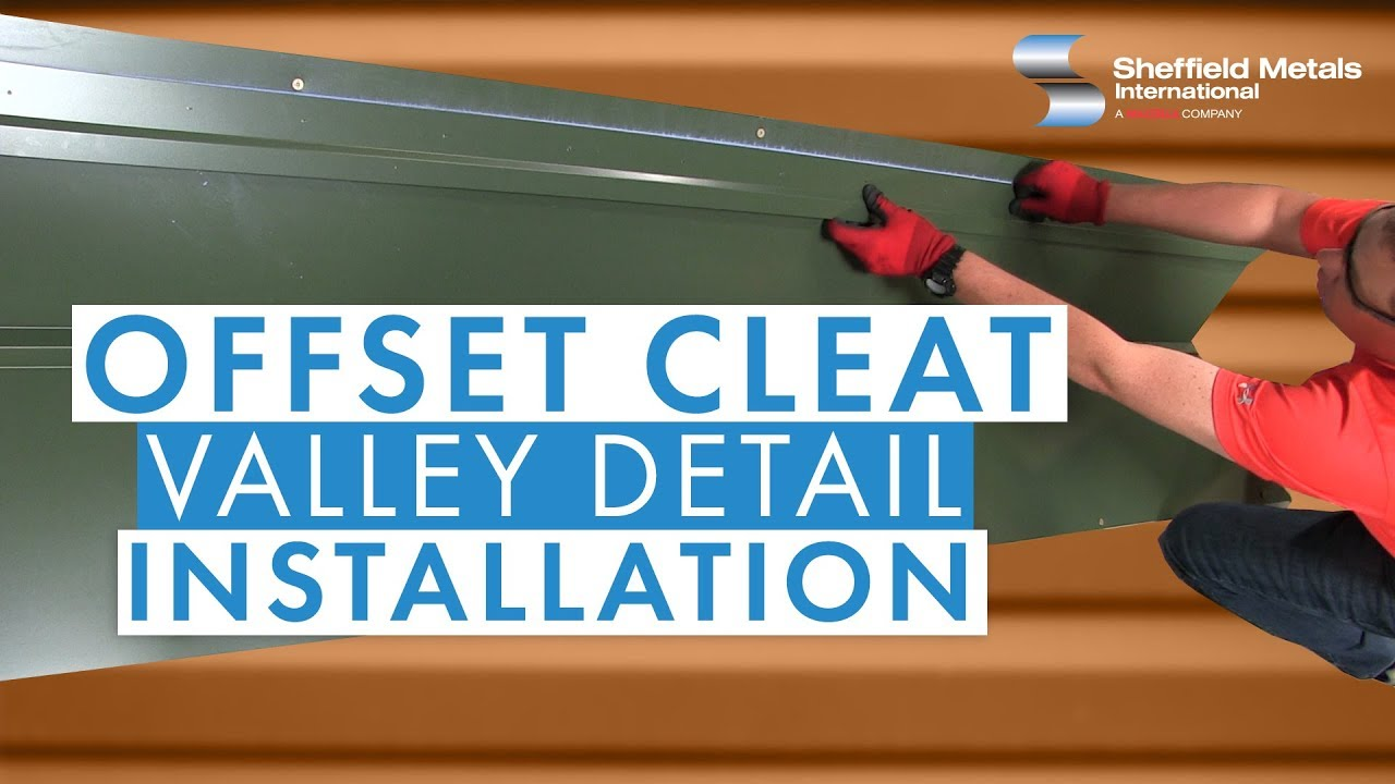 Standing Seam Metal Roofing Installation Offset Cleat Valley Detail Youtube